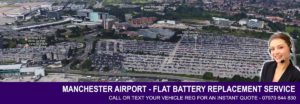 Manchester Airport Flat Battery Replacement Service